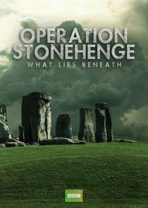 Operation Stonehenge: What Lies Beneath