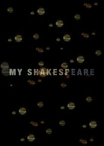 My Shakespeare