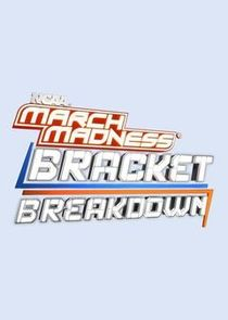 NCAA March Madness Bracket Breakdown