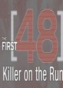 The First 48: Killer on the Run