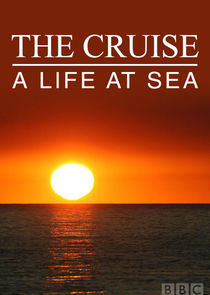 The Cruise: A Life at Sea