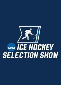 NCAA Hockey Selection Show