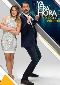 cover for Ya Era Hora con Erika y Eduardo