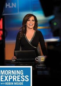 Morning Express with Robin Meade cover