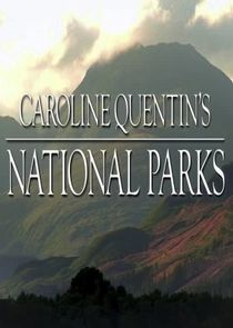 Caroline Quentin's National Parks