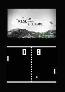 Rise of the Video Game
