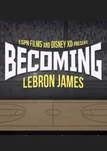 ESPN Films and Disney XD Present Becoming