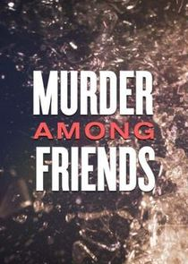 Murder Among Friends