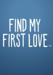 Find My First Love