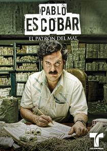 cover for Pablo Escobar: El Patrón del Mal