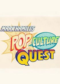 Mark Hamill's Pop Culture Quest