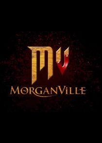 Morganville: The Series