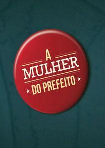 Ezstreem - Watch A Mulher do Prefeito