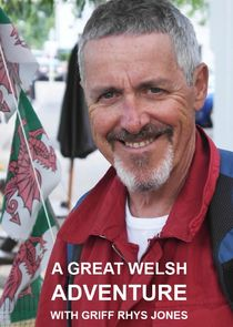 WatchStreem - Watch A Great Welsh Adventure with Griff Rhys Jones