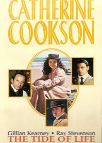 Catherine Cookson's The Tide of Life