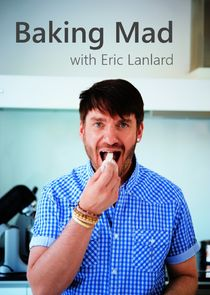 Baking Mad with Eric Lanlard