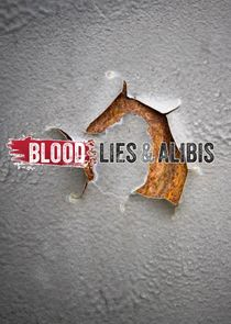 Blood Lies & Alibis