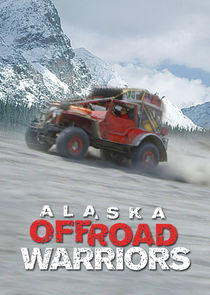 Ezstreem - Watch Alaska Off-Road Warriors