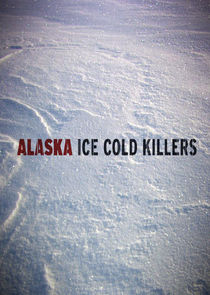 Alaska: Ice Cold Killers cover