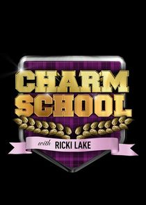 Charm School with Ricki Lake