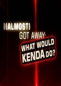 cover for I Almost Got Away with It: What Would Kenda Do?