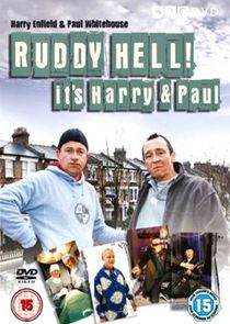 Ruddy Hell! It's Harry and Paul