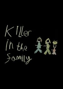 Killer in the Family