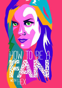 How to Be a Fan with Hex