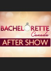 The Bachelorette Canada After Show
