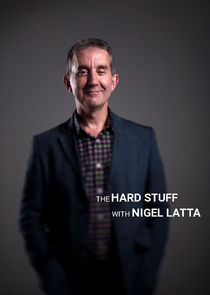The Hard Stuff with Nigel Latta