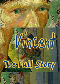 Vincent - The Full Story