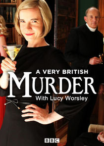 Ezstreem - Watch A Very British Murder with Lucy Worsley