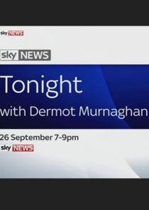Sky News Tonight with Dermot Murnaghan
