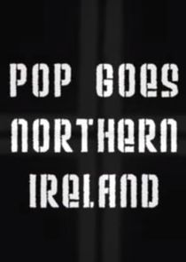 Pop Goes Northern Ireland