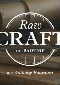 Raw Craft with Anthony Bourdain