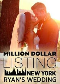 Million Dollar Listing New York: Ryan's Wedding