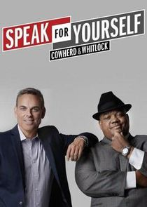Speak for Yourself with Cowherd and Whitlock