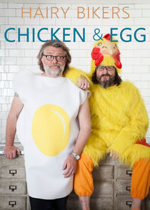 Hairy Bikers - Chicken & Egg