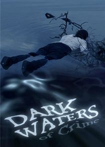 Dark Waters of Crime