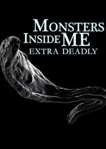 Monsters Inside Me: Extra Deadly