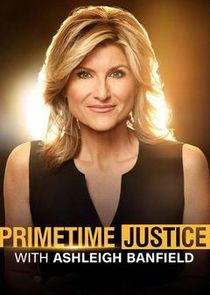 Primetime Justice with Ashleigh Banfield cover