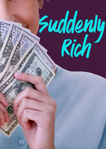 Suddenly Rich