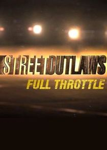 Street Outlaws: Full Throttle cover