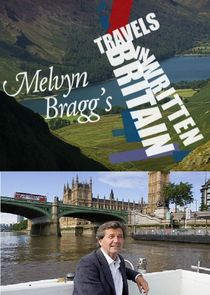 Melvyn Bragg's Travels in Written Britain