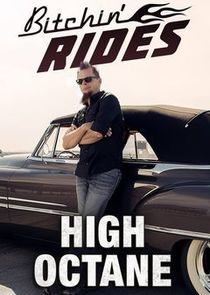Bitchin' Rides: High Octane