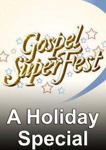 Allstate Gospel Superfest: A Holiday Special