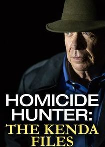 Homicide Hunter: The Kenda Files