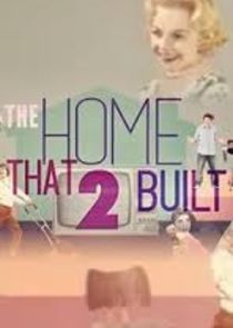 The Home That 2 Built