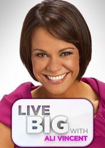Live Big with Ali Vincent