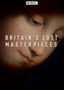 Britain's Lost Masterpieces